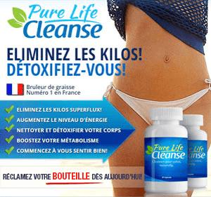 Achetez Pure Life Cleanse maintenant!